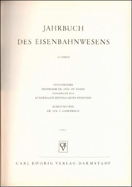 Jahrbuch des Eisenbahnwesens 1961, Band 12