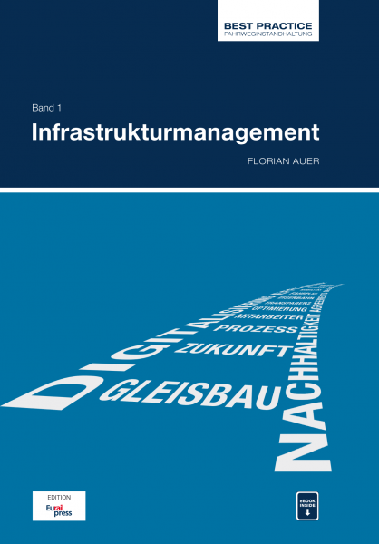 Best Practice in Track Maintenance, Vol 1 - Infrastructure management