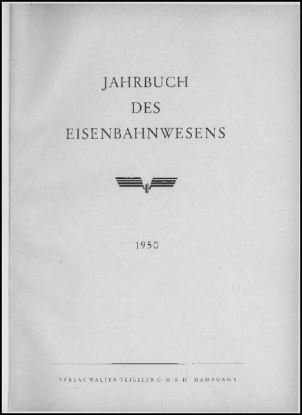 Jahrbuch des Eisenbahnwesens 1950, Band 1