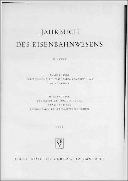 Jahrbuch des Eisenbahnwesens 1962, Band 13