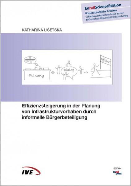 Effizienzsteigerung in der Planung von Infrastrukturvorhaben durch informelle Bürgerbeteiligung