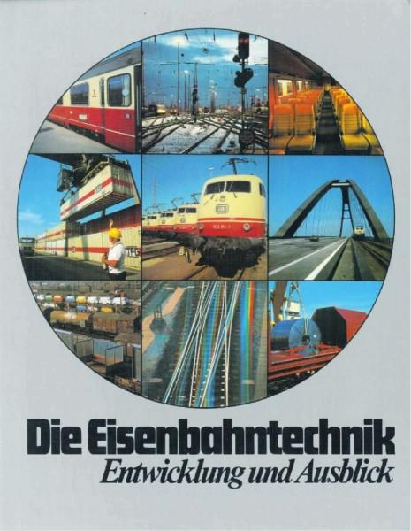Die Eisenbahntechnik - Entwicklung und Ausblick