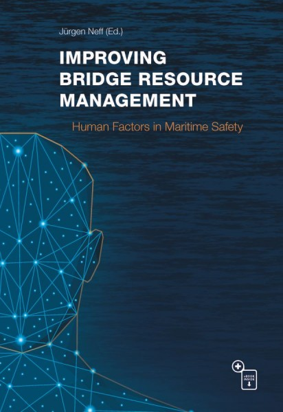 Improving Bridge Resource Management - Human Factors in Maritime Safety