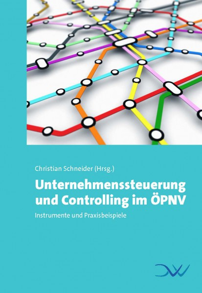 Unternehmenssteuerung und Controlling im ÖPNV