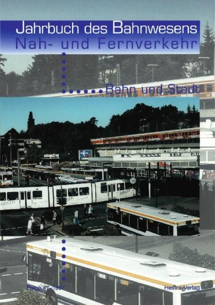 Jahrbuch des Bahnwesens 1997, Band 47