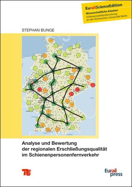 Analyse und Bewertung der regionalen Erschließungsqualität im Schienenpersonenfernverkehr