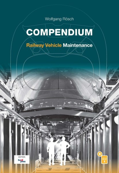 Compendium Railway Vehicle Maintenance