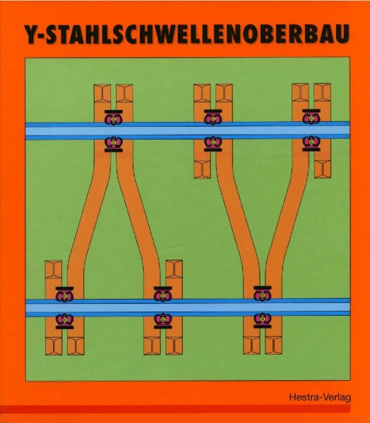 Y-Stahlschwellenoberbau