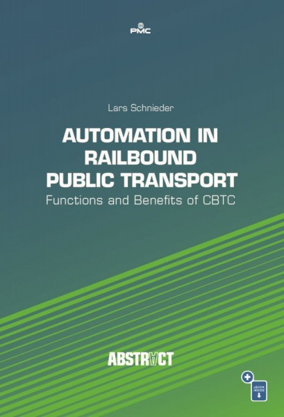 Automation in Railbound Public Transport