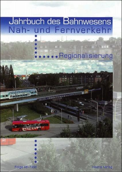 Jahrbuch des Bahnwesens 1996, Band 46
