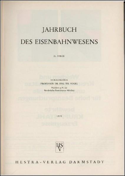 Jahrbuch des Eisenbahnwesens 1970, Band 21