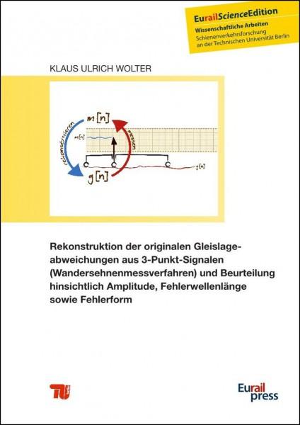 Rekonstruktion der originalen Gleislageabweichungen aus 3-Punkt-Signalen (Wandersehnenmessverfahren)