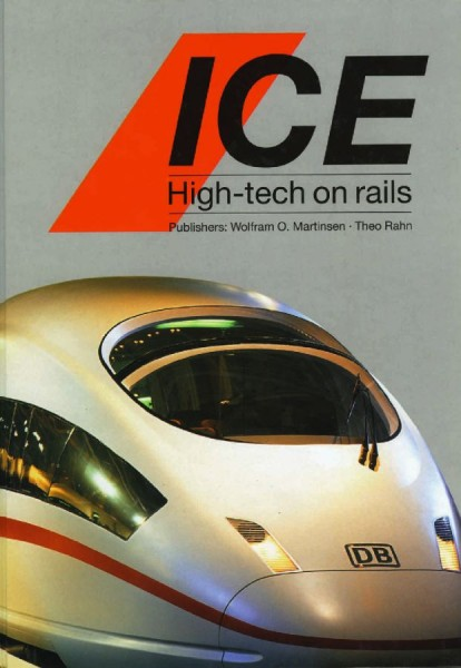 ICE - High Tech on rails