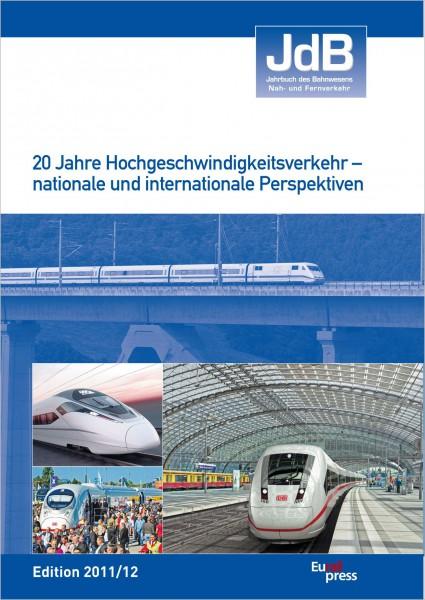 Jahrbuch des Bahnwesens 2011, Band 59
