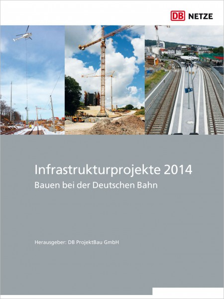 Infrastrukturprojekte 2014