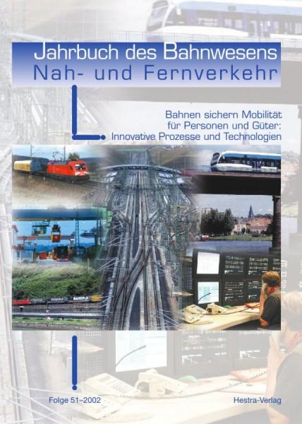 Jahrbuch des Bahnwesens 2002, Band 51