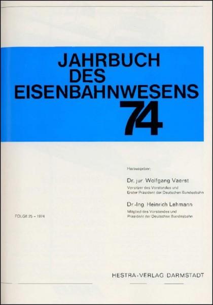 Jahrbuch des Eisenbahnwesens 1974, Band 25