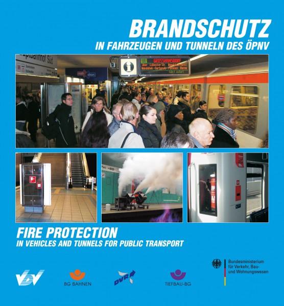 Brandschutz in Fahrzeugen und Tunneln des ÖPNV